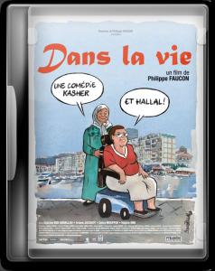 """Affiche du film """"Dans la vie"""""""