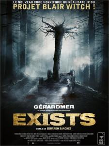 """Affiche du film """"Exists"""""""