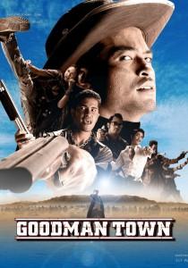 """Affiche du film """"Goodman Town"""""""