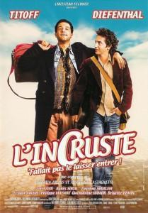 """Affiche du film """"L'incruste"""""""