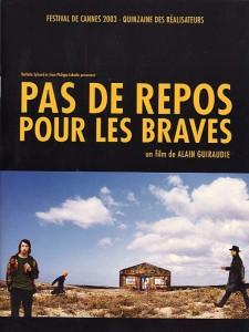 """Affiche du film """"Pas de repos pour les brâves"""""""
