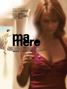 """Affiche du film """"Ma mère"""""""