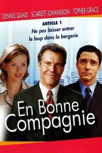 """Affiche du film """"En bonne compagnie"""""""