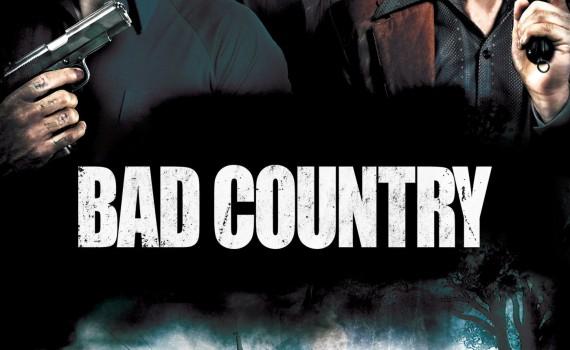 "Affiche du film ""Bad Country"""