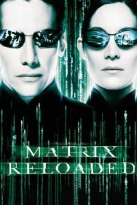 """Affiche du film """"Matrix Reloaded"""""""