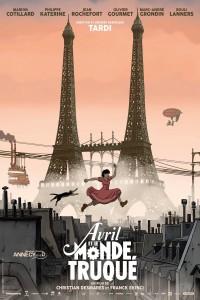 """Affiche du film """"Avril et le monde truqué"""""""