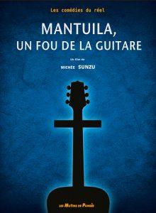 """Affiche du film """"Mantuila, un fou de la guitare"""""""