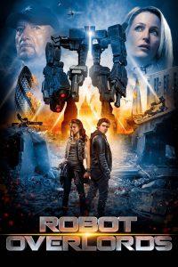 "Affiche du film ""Robot overlords"""
