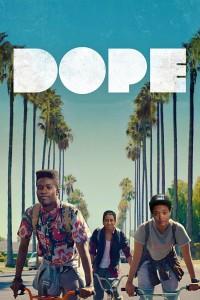 "Affiche du film ""Dope"""