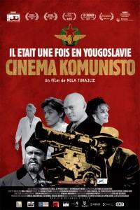 """Affiche du film """"Il était une fois en Yougoslavie : Cinema Komunisto"""""""