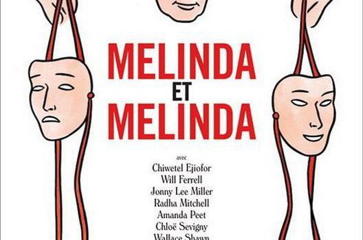 """Affiche du film """"Melinda et Melinda"""""""