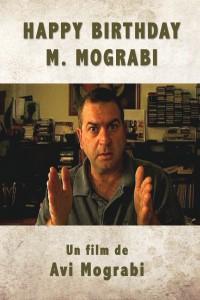 """Affiche du film """"Happy Birthday Mr Mograbi"""""""