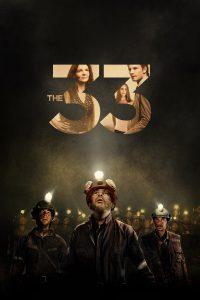 """Affiche du film """"The 33"""""""