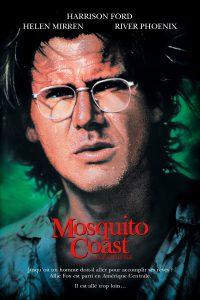 "Affiche du film ""Mosquito Coast"""