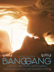 """Affiche du film """"Bang Gang (une histoire d'amour moderne)"""""""