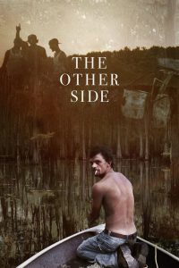 "Affiche du film ""The Other Side"""