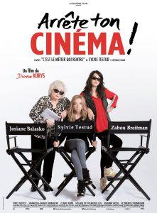"""Affiche du film """"Arrête ton cinéma !"""""""