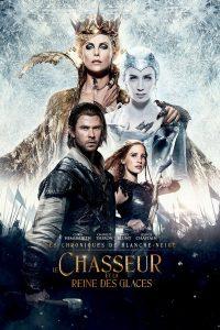"""Affiche du film """"Le Chasseur et la Reine des glaces"""""""