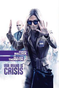 """Affiche du film """"Our Brand Is Crisis"""""""