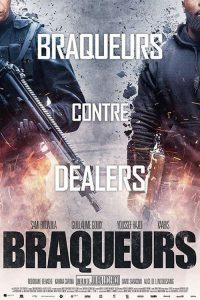 """Affiche du film """"Braqueurs"""""""