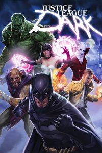 "Affiche du film ""Justice League Dark"""