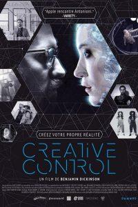 """Affiche du film """"Creative Control"""""""