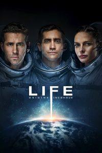 """Affiche du film """"Life: Origine Inconnue"""""""