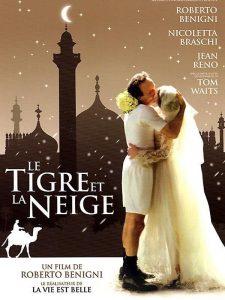 """Affiche du film """"Le tigre et la neige"""""""