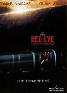 """Affiche du film """"Red eye - Sous haute pression"""""""