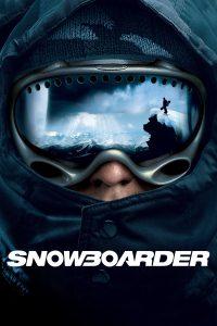 """Affiche du film """"Snowboarder"""""""