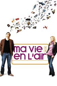 """Affiche du film """"Ma vie en l'air"""""""