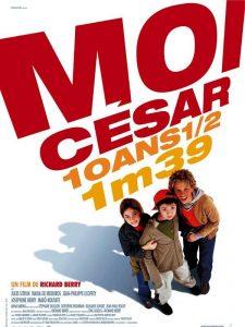 """Affiche du film """"Moi César, 10 ans 1/2, 1,39 m"""""""