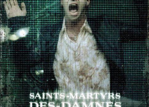 """Affiche du film """"Saints-Martyrs-des-Damnés"""""""