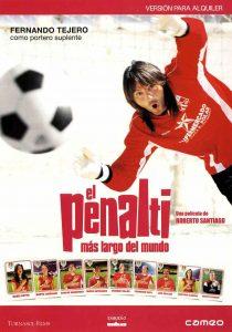 """Affiche du film """"El penalti más largo del mundo"""""""