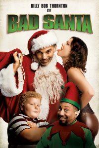 """Affiche du film """"Bad Santa"""""""