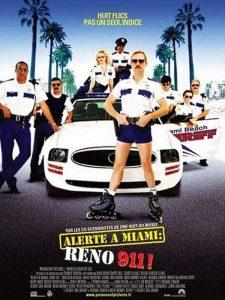 """Affiche du film """"Alerte à Miami : Reno 911!"""""""