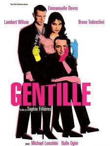 """Affiche du film """"Gentille"""""""