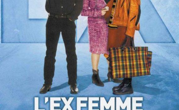 """Affiche du film """"L'ex-femme de ma vie"""""""