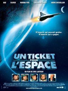 """Affiche du film """"Un ticket pour l'espace"""""""