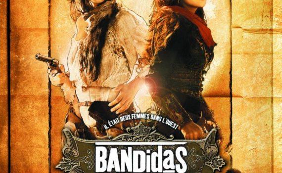 """Affiche du film """"Bandidas"""""""