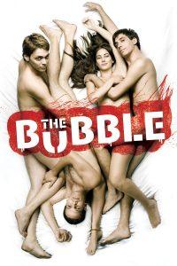 """Affiche du film """"The Bubble"""""""