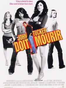"""Affiche du film """"John Tucker doit mourir"""""""