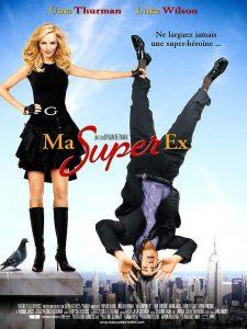 """Affiche du film """"Ma super ex"""""""
