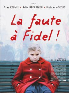 """Affiche du film """"La faute à Fidel!"""""""