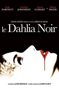 """Affiche du film """"Le Dahlia Noir"""""""