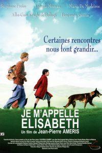 """Affiche du film """"Je m'appelle Elisabeth"""""""