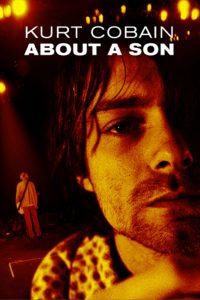 """Affiche du film """"Kurt Cobain: About a Son"""""""