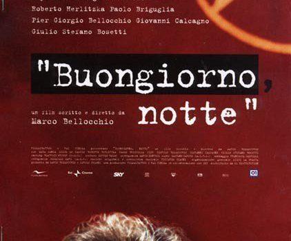 """Affiche du film """"Buongiorno, notte"""""""