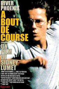 """Affiche du film """"À bout de course"""""""