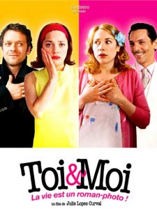 """Affiche du film """"Toi et Moi"""""""
